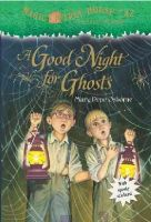 Osborne, Mary Pope - A Good Night for Ghosts - 9780375856495 - V9780375856495