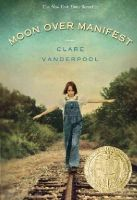 Vanderpool, Clare - Moon Over Manifest - 9780375858291 - V9780375858291