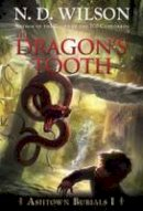 Wilson, N. D. - The Dragon's Tooth - 9780375863967 - V9780375863967