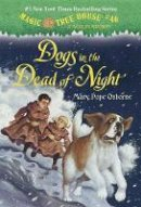 - Magic Tree House #46: Dogs in the Dead of Night (A Stepping Stone Book(TM)) - 9780375867965 - V9780375867965