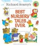 Scarry, Richard - Best Nursery Tales Ever - 9780385375337 - V9780385375337