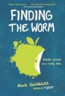 Goldblatt, Mark - Finding the Worm (Twerp Sequel) - 9780385391115 - V9780385391115
