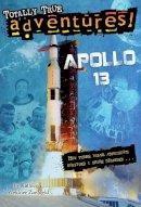 Zoehfeld, Kathleen Weidner - Apollo 13 (Totally True Adventures) (A Stepping Stone Book(TM)) - 9780385391252 - V9780385391252