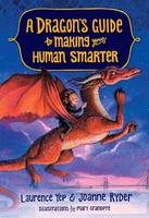 Yep, Laurence, Ryder, Joanne - A Dragon's Guide to Making Your Human Smarter - 9780385392358 - V9780385392358
