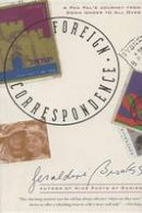 Geraldine Brooks - Foreign Correspondence: A Pen Pal's Journey from Down Under to All Over - 9780385483735 - V9780385483735