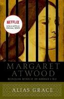 Atwood, Margaret - Alias Grace: A Novel - 9780385490443 - V9780385490443