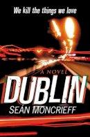 Moncrieff, Sean - Dublin - 9780385602259 - KTK0091582