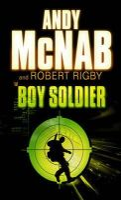 McNab, Andy, Rigby, Robert - Boy Soldier - 9780385608039 - KIN0007294