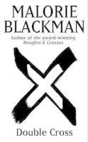 Blackman, Malorie - Double Cross - 9780385615518 - KIN0012817