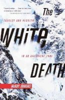 Jenkins, Mckay - The White Death: Tragedy and Heroism in an Avalanche Zone - 9780385720779 - KTJ0018577