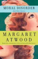 Atwood, Margaret - Moral Disorder and Other Stories - 9780385721646 - V9780385721646