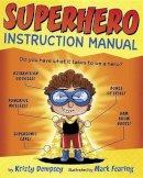 Dempsey, Kristy - Superhero Instruction Manual - 9780385755344 - V9780385755344