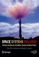 Harland, David M.; Lorenz, Ralph - Space Systems Failures - 9780387215198 - V9780387215198