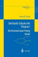Shreve, Steven E. - Stochastic Calculus for Finance - 9780387249681 - V9780387249681
