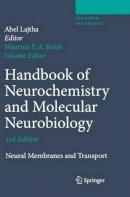 - Handbook of Neurochemistry and Molecular Neurobiology - 9780387303475 - V9780387303475
