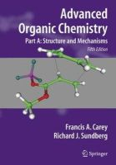 Carey, Francis A.; Sundberg, Richard J. - Advanced Organic Chemistry - 9780387683461 - V9780387683461