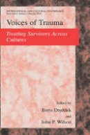 - Voices of Trauma: Treating Psychological Trauma Across Cultures (International and Cultural Psychology) - 9780387697949 - V9780387697949