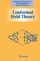 Francesco, Philippe Di; Mathieu, Pierre; Senechal, David - Conformal Field Theory - 9780387947853 - V9780387947853