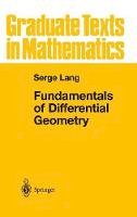 Lang, Serge - Fundamentals of Differential Geometry (Graduate Texts in Mathematics) - 9780387985930 - V9780387985930
