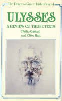 Gaskell, Philip; Hart, Clive - Ulysses: A Review of Three Texts - 9780389208747 - KSG0016049