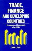 Page, Sheila - Trade, Finance, and Developing Countries: Strategies and Constraints in the 1990s - 9780389208907 - V9780389208907