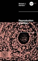 Richard John Harrison - Reproduction and Man - 9780393005813 - KHS0057625