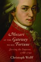 Wolff, Christoph - Mozart at the Gateway to His Fortune - 9780393050707 - V9780393050707