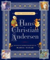 Hans Christian Andersen - The Annotated Hans Christian Andersen (The Annotated Books) - 9780393060812 - V9780393060812