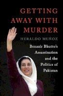 Munoz, Heraldo - Getting Away with Murder - 9780393062915 - V9780393062915