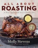 Stevens, Molly - All About Roasting - 9780393065268 - V9780393065268