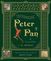J. M. Barrie - The Annotated Peter Pan (The Centennial Edition)  (The Annotated Books) - 9780393066005 - V9780393066005
