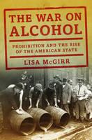 McGirr, Lisa - The War on Alcohol - 9780393066951 - V9780393066951