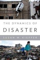 Kieffer, Susan - The Dynamics of Disaster - 9780393080957 - V9780393080957