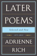 Rich, Adrienne - Later Poems Selected and New - 9780393089561 - V9780393089561