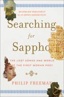 Freeman, Philip - Searching for Sappho - 9780393242232 - V9780393242232