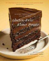 Kamozawa, Aki, Talbot, H. Alexander - Gluten-Free Flour Power: Bringing Your Favorite Foods Back to the Table - 9780393243420 - V9780393243420