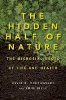 - The Hidden Half of Nature - 9780393244403 - V9780393244403