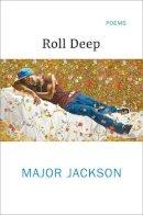 Jackson, Major - Roll Deep - 9780393246896 - V9780393246896