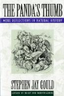 Gould, Stephen Jay - The Panda's Thumb: More Reflections in Natural History - 9780393308198 - V9780393308198