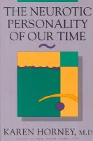 Horney, Karen - The Neurotic Personality of Our Time - 9780393310979 - V9780393310979