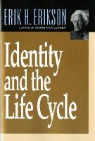Erikson, Erik H - Identity and the Life Cycle - 9780393311327 - V9780393311327