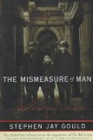 Gould, Stephen Jay - The Mismeasure of Man (Revised & Expanded) - 9780393314250 - V9780393314250