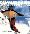 Hart, Lowell - The Snowboard Book - 9780393316926 - V9780393316926