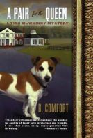 Comfort, B. - A Pair for the Queen (Tish McWhinny Mysteries) - 9780393319132 - KEX0250390