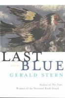 Gerald Stern - Last Blue: Poems - 9780393321623 - KLN0008251
