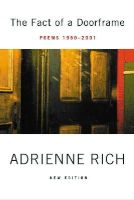 Adrienne Rich - The Fact of a Doorframe: Poems 1950-2001, New Edition - 9780393323955 - V9780393323955
