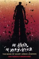Brunvand, Jan Harold - Be Afraid, be Very Afraid - 9780393326130 - V9780393326130