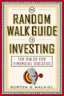 Malkiel, Burton G. - The Random Walk Guide to Investing - 9780393326390 - V9780393326390