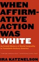 Katznelson, Ira - When Affirmative Action Was White - 9780393328516 - V9780393328516