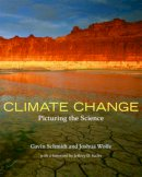 Schmidt, Gavin, Wolfe, Joshua - Climate Change: Picturing the Science - 9780393331257 - V9780393331257